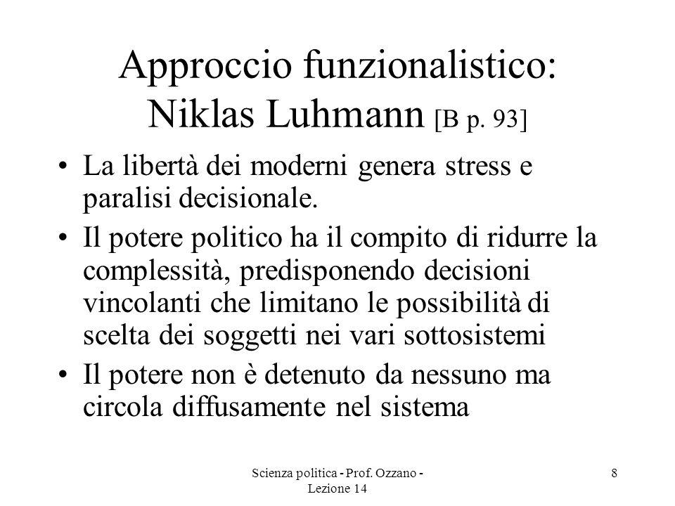 Approccio funzionalistico: Niklas Luhmann [B p. 93]